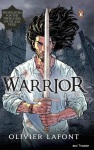 Book Review: Warrior by Olivier Lafont