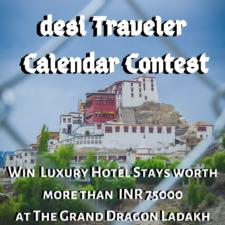 2020 Annual desi Traveler Calendar Contest Win Luxury Hotel Stay With The Grand Dragon Ladakh & Chateau Garli Himachal